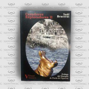 libro de caza y exploradores saul braceras